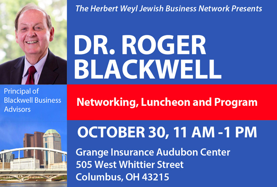 Dr. Roger Blackwell Networking Luncheon Oct 30 11-1